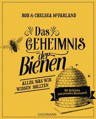 Rob  McFarland, Chelsea  McFarland - Das Geheimnis der Bienen