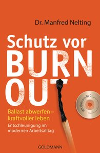 Dr. Manfred  Nelting - Schutz vor Burn-out