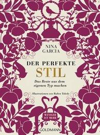 Nina  Garcia - Der perfekte Stil