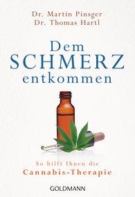 Dr. Martin  Pinsger, Dr. Thomas  Hartl - Dem Schmerz entkommen
