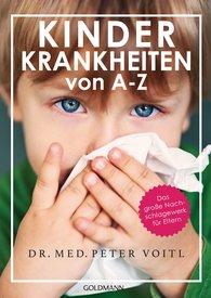 Dr. med. Peter  Voitl - Kinderkrankheiten von A-Z