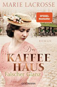 Marie  Lacrosse - Das Kaffeehaus - Falscher Glanz