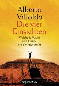 Alberto  Villoldo - Die vier Einsichten