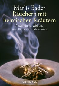 Marlis  Bader - Räuchern mit heimischen Kräutern