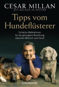 Cesar  Millan, Melissa Jo  Peltier - Tipps vom Hundeflüsterer