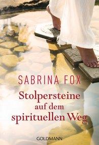Sabrina  Fox - Stolpersteine auf dem spirituellen Weg