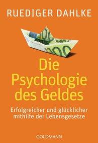 Ruediger  Dahlke - Die Psychologie des Geldes
