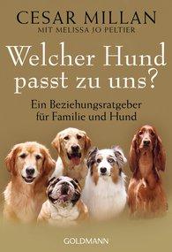 Cesar  Millan, Melissa Jo  Peltier - Welcher Hund passt zu uns?
