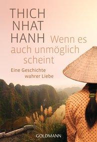 Thich Nhat Hanh - Wenn es auch unmöglich scheint