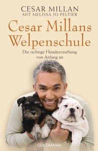Cesar  Millan, Melissa Jo  Peltier - Cesar Millans Welpenschule