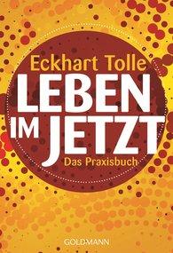 Eckhart  Tolle - Leben im Jetzt
