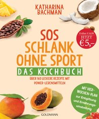 Katharina  Bachman - SOS Trimming without Exercise – The Cookbook