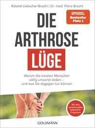 Dr. med. Petra  Bracht, Roland  Liebscher-Bracht - The Osteoarthritis Myth