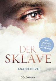 Anand  Dílvar - Der Sklave