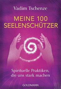 Vadim  Tschenze - Meine 100 Seelenschützer