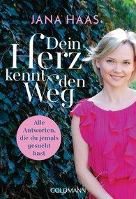 Jana  Haas - Dein Herz kennt den Weg