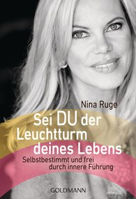 Nina  Ruge - YOU be the Beacon of Your Life