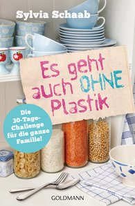 Sylvia  Schaab - Living Without Plastic