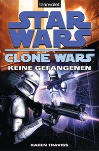 Karen  Traviss - Star Wars™ Clone Wars 3