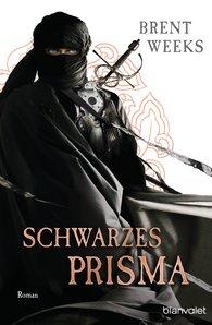 Brent  Weeks - Schwarzes Prisma