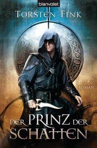 Torsten  Fink - Der Prinz der Schatten