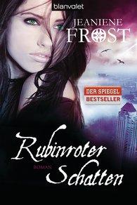 Jeaniene  Frost - Rubinroter Schatten