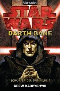Drew  Karpyshyn - Star Wars™ - Darth Bane