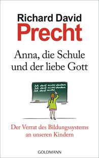 Richard David  Precht - Anna, School and God
