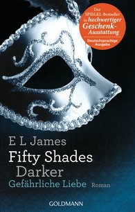 E L  James - Fifty Shades Darker - Gefährliche Liebe