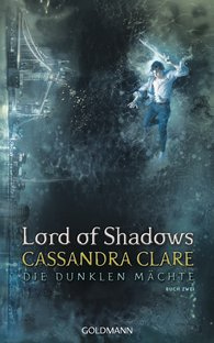 Cassandra  Clare - Lord of Shadows