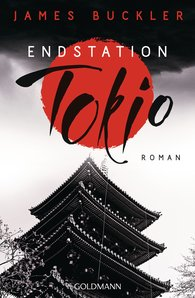 James  Buckler - Endstation Tokio