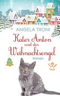 Angela  Troni - Anton the Cat and the Christmas Angel