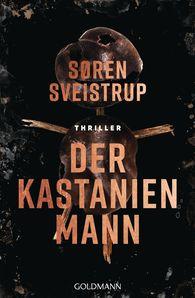 Søren  Sveistrup - Der Kastanienmann