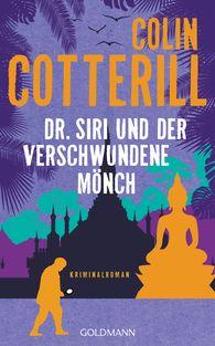 Colin  Cotterill - Dr. Siri und der verschwundene Mönch