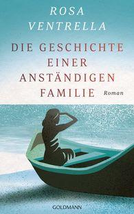 Rosa  Ventrella - Die Geschichte einer anständigen Familie
