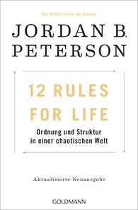 Jordan B.  Peterson - 12 Rules For Life