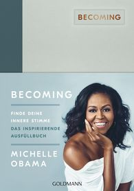 Michelle  Obama - BECOMING: Finde deine innere Stimme