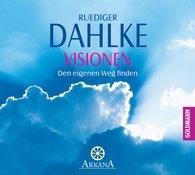 Ruediger  Dahlke - Visionen