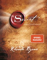 Rhonda  Byrne - The Secret - Das Geheimnis