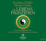 Ruediger  Dahlke, Margit  Dahlke - Die Lebensprinzipien