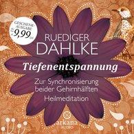Ruediger  Dahlke - Tiefenentspannung zur Synchronisierung beider Gehirnhälften