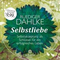 Ruediger  Dahlke - Selbstliebe