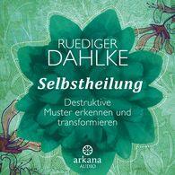 Ruediger  Dahlke - Selbstheilung