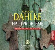 Ruediger  Dahlke - Hautprobleme