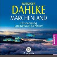 Ruediger  Dahlke - Märchenland