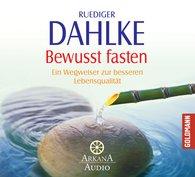 Ruediger  Dahlke - Bewusst fasten