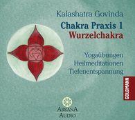 Kalashatra  Govinda - Chakra Praxis 1 - Wurzelchakra