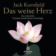 Jack  Kornfield - Das weise Herz