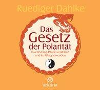 Ruediger  Dahlke - Das Gesetz der Polarität