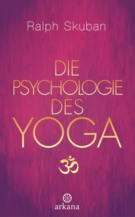 Ralph  Skuban - The Psychology of Yoga